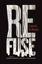 Refuse: CanLit in Ruins