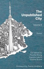The Unpublished City Volume II